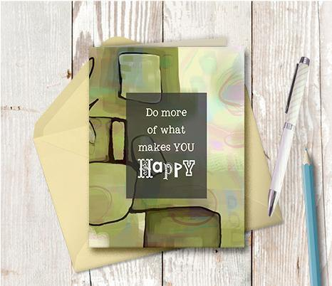 0397 What Makes You Happy Note Card
