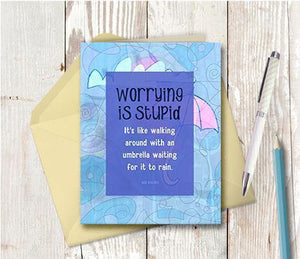 0431 Worrying Is Stupid Note Card