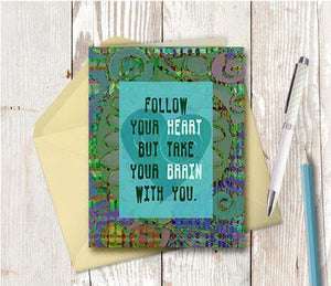 0437 Follow Your Heart Brain Note Card