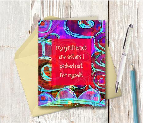 0438 Girlfriends Sisters I Picked Note Card - deloresartcanada