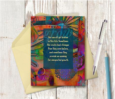 0446 We All Get Broken Note Card - deloresartcanada