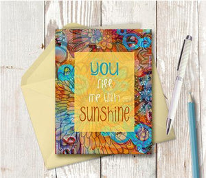 0449 You Fill Me With Sunshine Note Card