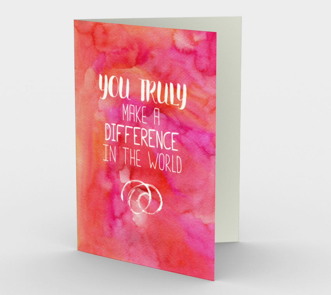 1414 You Truly Make A Difference Card by Deloresart