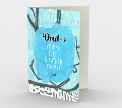 1244. Dad You're Like A Father  Card by DeloresArt