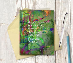 0536 Making Memories Friend Note Card - deloresartcanada