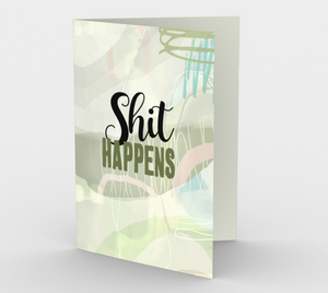 0561.Shit Happens  Card by DeloresArt