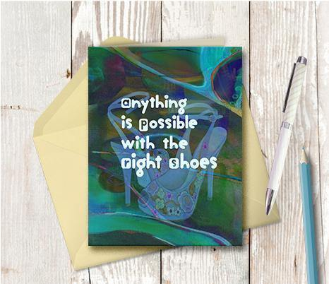 0553 Anything Is Possible Right Shoes Note Card - deloresartcanada