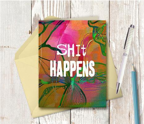 0561 Shit Happens Note Card