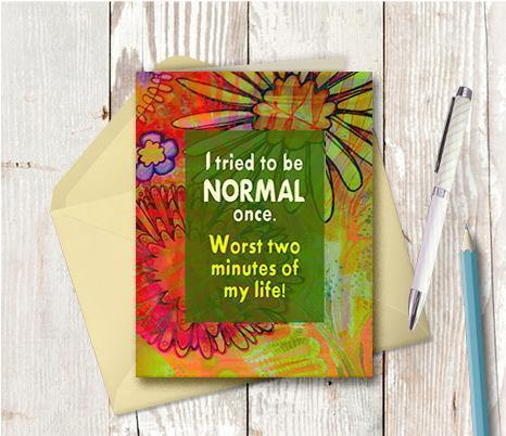 0582 Tried To Be Normal Once Note Card