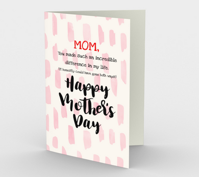 1221. Mom You Make An Incredible Difference  Card by DeloresArt