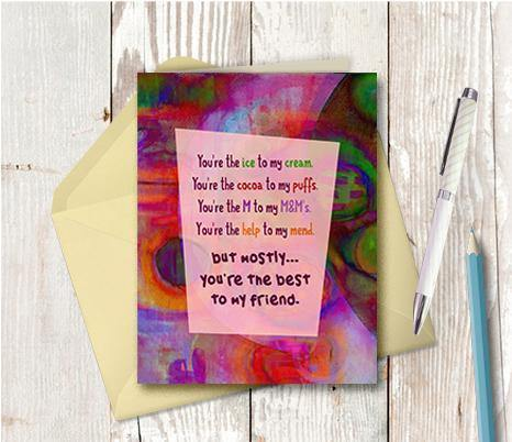 0634  You are The Best To My Friend Note Card