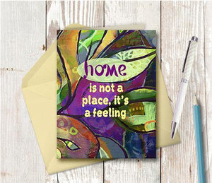 0653 Home Is A Feeling Note Card