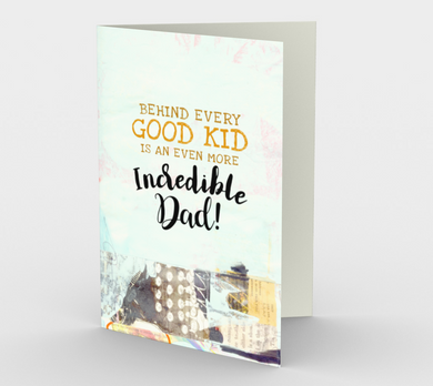 1223. Good Kid Incredible Dad  Card by DeloresArt