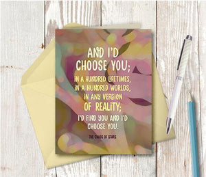 0704  I Would Choose You Note Card - deloresartcanada