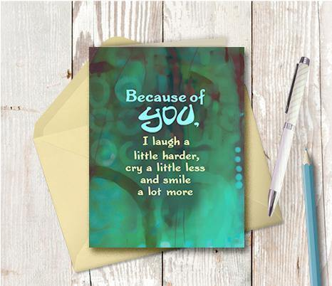 0708 Because Of You Note Card