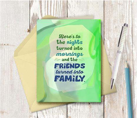 0719 Friends Turned Into Family Note Card