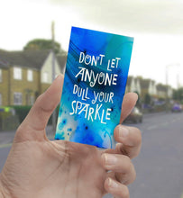0725 Don't Let Anyone Dull Your Sparkle Art