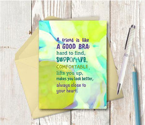0733 Friend Is Like A Good Bra Note Card