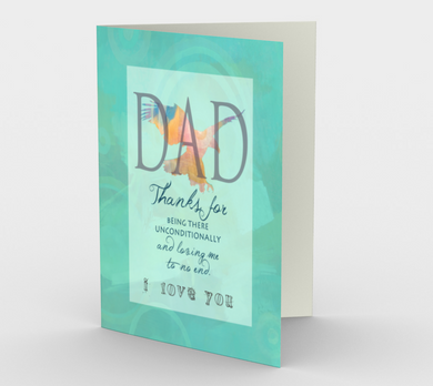 1218. Dad Unconditionally Loving  Card by DeloresArt