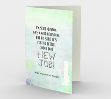 1349 New Job Hard Decision Card by Deloresart