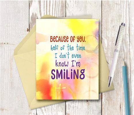 0763 Because Of You I Laugh Note Card - deloresartcanada