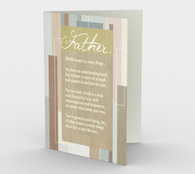 0249 Father Means So Many Things  Card by DeloresArt - deloresartcanada