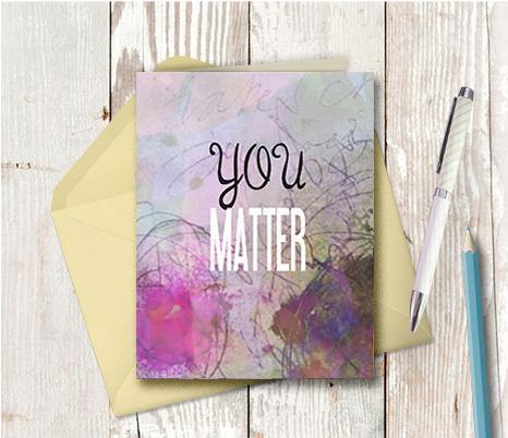 0770 You Matter Note Card