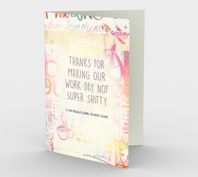 1229. Work Day Not Super Shitty Card of  Card by DeloresArt