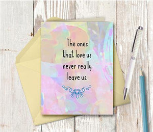 0789 Ones That Love Us Note Card