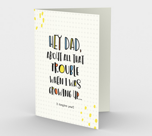 1261 Dad, Sorry About All The Trouble Card by Deloresart
