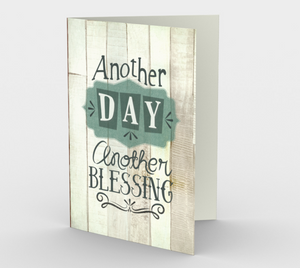 1397 Another Day, Another Blessing Card by Deloresart