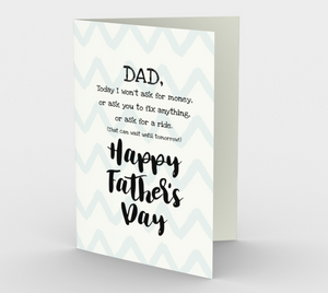 1079.Dad - Today I Won't Ask  Card by DeloresArt