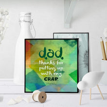 0817 Dad - Thanks For Putting Up With My Crap Art