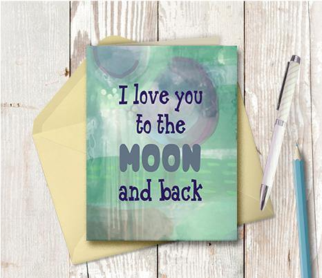 0818 Love You To The Moon And Back Note Card - deloresartcanada