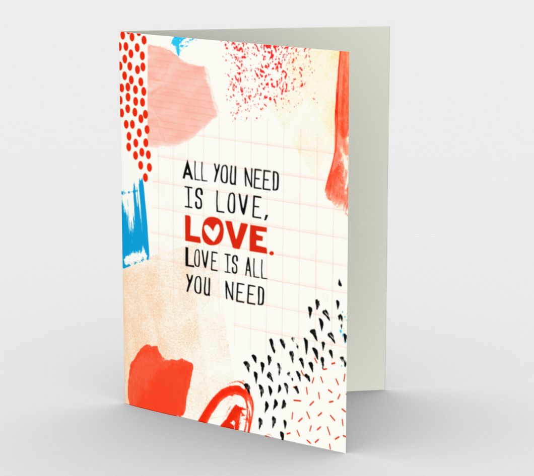 0631 All You Need is Love  Card by DeloresArt - deloresartcanada
