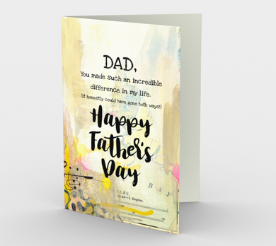 1220. Dad You Make An Incredible Difference  Card by DeloresArt