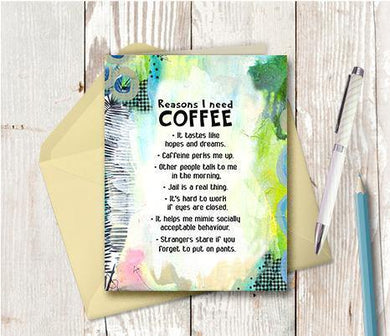 0894 Reasons I Need Coffee Note Card