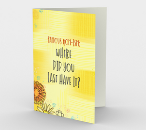 1270. Mom-Ism/Where Did You Last  Card by DeloresArt