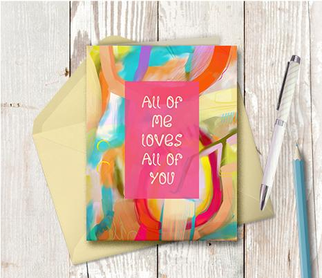 0936 All Of Me Loves All Of You Note Card