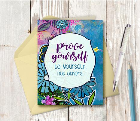 0944 Prove Yourself To Yourself Note Card