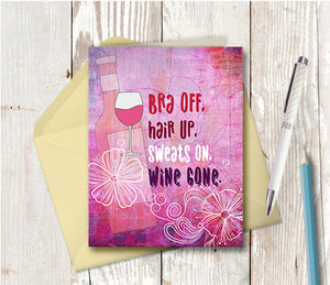 0947. Bra Off, Wine Gone Note Card