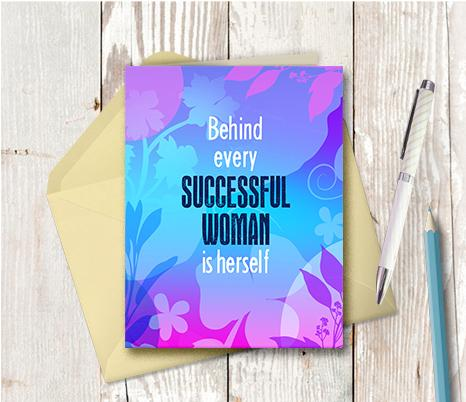0949 Behind Every Successful Woman Is Herself Note Card