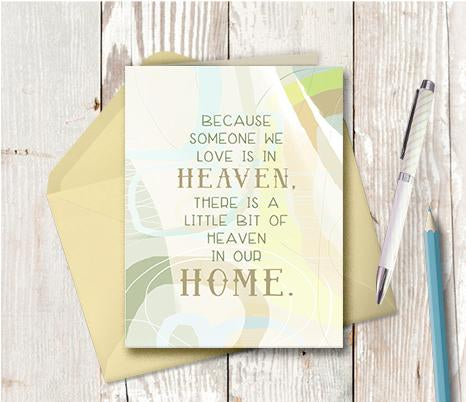 0956 Because Someone We Love Is In Heaven Note Card