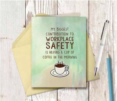 0959 Coffee Contribution To Workplace Safety Note Card