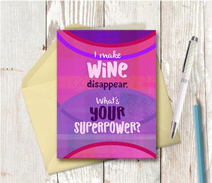 0962 I Make Wine Disappear Superpower Note Card