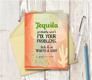 0965 Tequila Worth A Shot Note Card