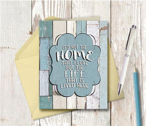 0975  It is Not The Home But The Life Note Card