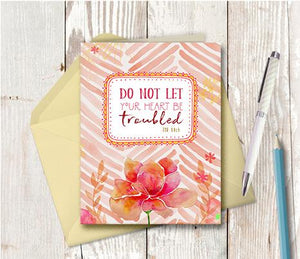 0984  Do Not Let Your Heart Be Troubled Note Card
