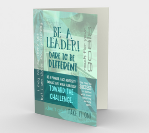 0003.Be A Leader - Dare to Be Different Card by Deloresart - deloresartcanada