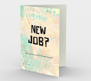 1340 New Job? Card by Deloresart